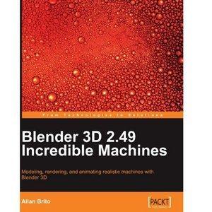Blender 3d 2.49 Incredible Machines Pdf